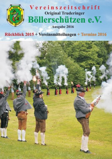Vereinszeitschrift 2016 der Original Truderinger Böllerschützen e.V.