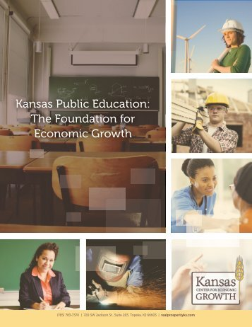 Kansas Public Education The Foundation for Economic Growth