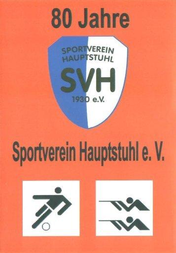 80 Jahre SV Hauptstuhl 1930 e. V. - Sportverein Hauptstuhl 1930 e.V.