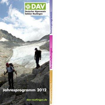 Jahresprogramm 2012 - DAV Reutlingen
