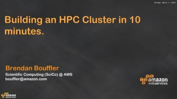 Building an HPC Cluster in 10 minutes