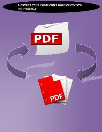 Convert your PostScript documents into PDF format