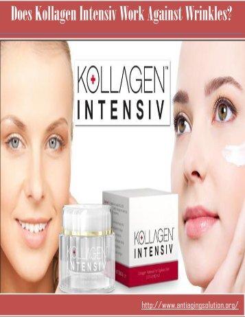 Does Kollagen Intensiv Work Against Wrinkles