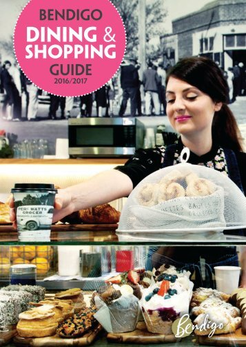 Bendigo Dining & Shopping Guide 2016