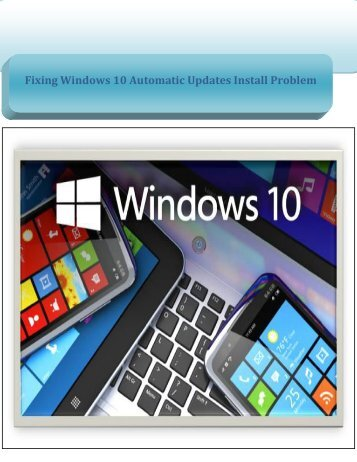 Fixing Windows 10 Automatic Updates Install Problem