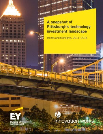A snapshot of Pittsburgh's technology investment landscape