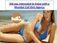 Did you interested to Enjoy with a Mumbai Call Girls Agency