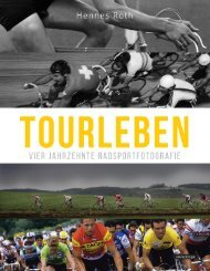 Leseprobe - Hennes Roth: Tourleben - Vier Jahrzehnte Radsportfotografie