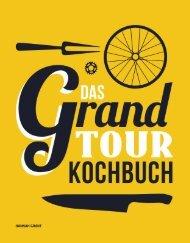 Leseprobe - Hannah Grant: Das Grand Tour Kochbuch