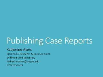 Publishing Case Reports