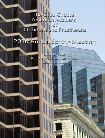 Spring 2010 - Ohio Chapter -- American Academy of Orthotists and ...