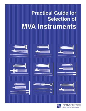 Practical Guide for Selection of MVA Instruments - Postabortion Care