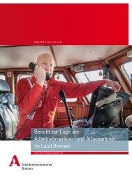 Bericht zur Lage der Arbeitnehmerinnen und Arbeitnehmer im Land Bremen