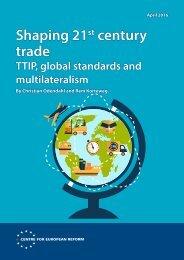 Shaping 21 century trade
