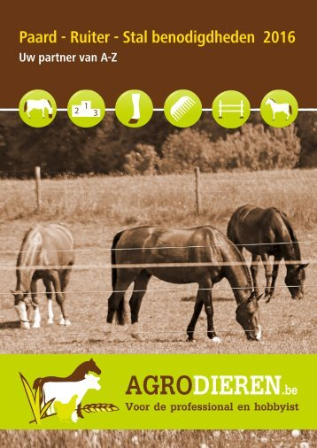 Agrodieren.be paard ruiter stal benodigdheden catalogus 2016