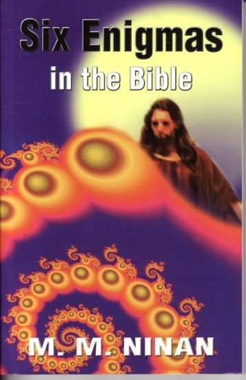 Six Enigmas in the Bible