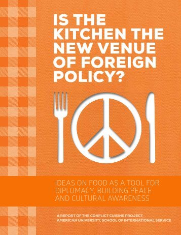 IS THE KITCHEN THE NEW VENUE OF FOREIGN POLICY?