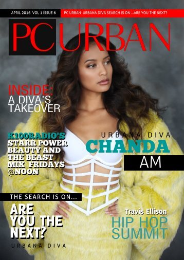 PC Urban Magazine Volume 1, Issue 6 Urbana Diva Chanda Am