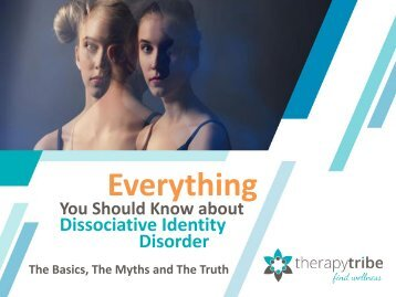 Everything You Should Know about Dissociative Identity Disorder