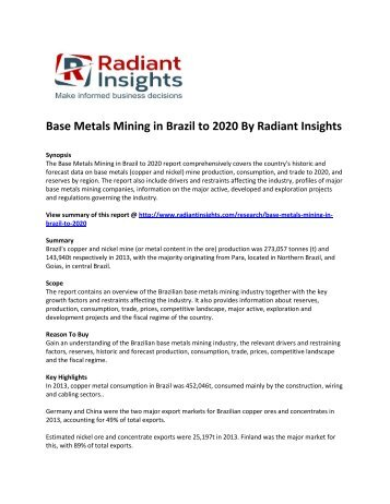 Brazil Base Metals Mining Market Growth And Forecast Report To 2020: Radiant Insights, Inc