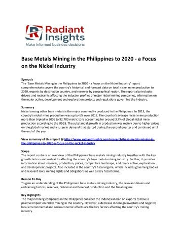 Philippines Base Metals Mining Market Share and Size, Costs and Price, Growth, Emerging Key Trends and Opportunities Forecasts to 2020