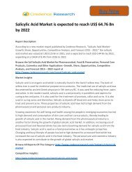Global Salicylic Acid Market to 2022 Size,Share,analysis,Trends and Forecast,by Credence Research