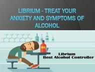 Librium - Treat Your Anxiety and Symptoms of Alcohol