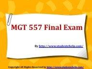 MGT 557 Final Exam (Latest) - Assignment
