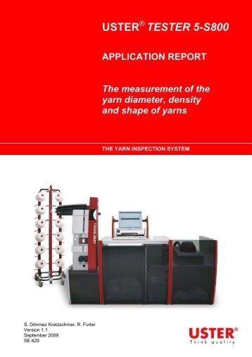 TESTER 5-S800 APPLICATION REPORT The ... - Uster Technologies