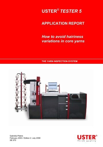 TESTER 5 APPLICATION REPORT How to ... - Uster Technologies