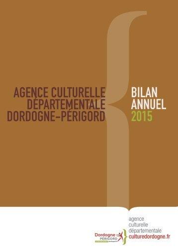 DÉPARTEMENTALE DORDOGNE-PÉRIGORD BILAN ANNUEL 2015