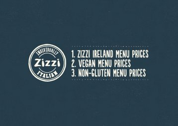 1 Zizzi ireland Menu prices 2 Vegan Menu prices 3 Non-Gluten Menu prices