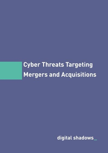 Cyber Threats Targeting Mergers and Acquisitions