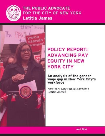 POLICY REPORT ADVANCING PAY EQUITY IN NEW YORK CITY