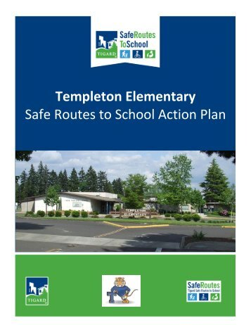 Templeton Elementary Safe Routes to School Action Plan