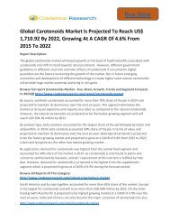 Global Carotenoids Systems Market to 2022 Trends, Growth and Forecast upto By Credence Research