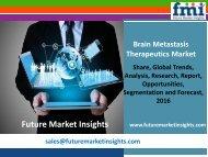 Brain Metastasis Therapeutics Market Analysis, Segments, Growth and Value Chain 2016-2026
