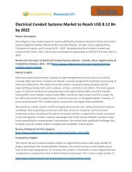 Global Electrical Conduit Systems Market to 2022 Size,Share,analysis,Trends and Forecast,by Credence Research