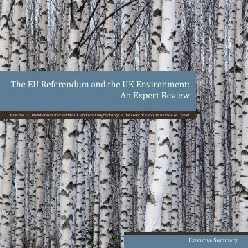 The EU Referendum and the UK Environment An Expert Review