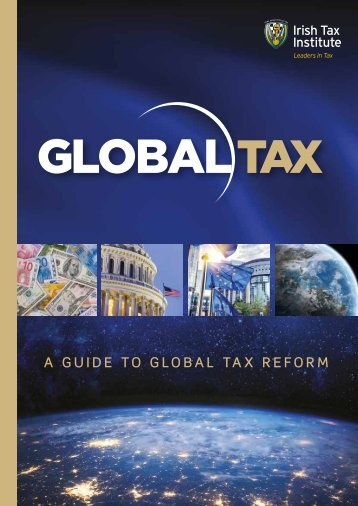 A GUIDE TO GLOBAL TAX REFORM