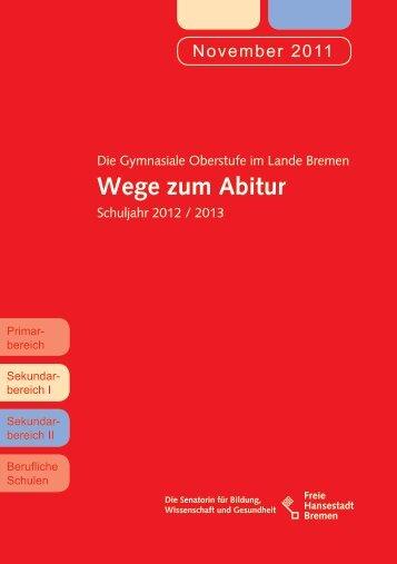 Wege zum Abitur - Gymnasium Obervieland - Bremen