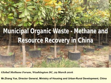 Municipal Organic Waste - Methane and Resource Recovery in China