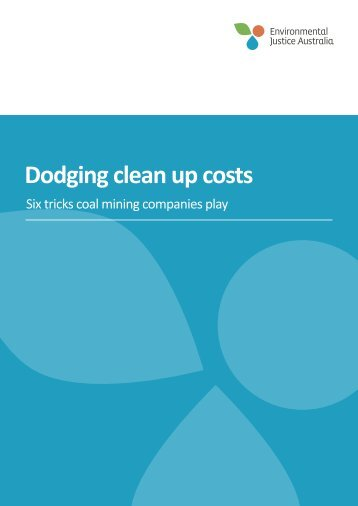 Dodging clean up costs