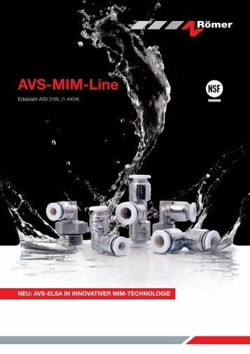 AVS-MIM-Line Edelstahl AISI 316L