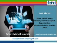 Lead Market Analysis, Segments, Growth and Value Chain 2014 - 2020