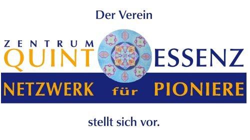 Kurzform- Präsentation des Vereins Zentrum Quintessenz, Netzwerk fuer Pioniere