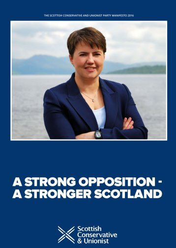 A STRONG OPPOSITION - A STRONGER SCOTLAND