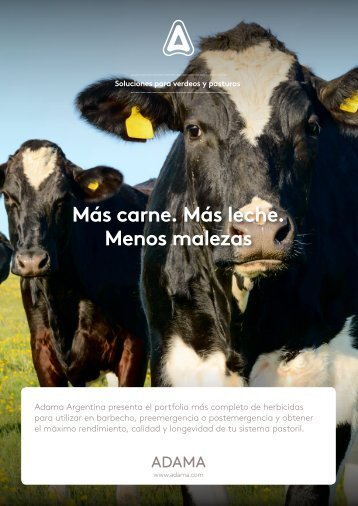 Más carne Más leche Menos malezas
