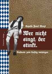 Wer nicht singt, der stinkt. - Kapelle Josef Menzl