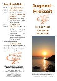 Jugend- Freizeit 06.-20.07.2013 in Slowenien und Kroatien